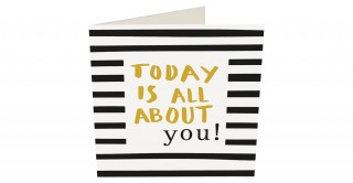 Gift Card- Today Is All About You