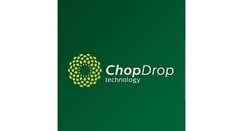 ChopDrop Technology